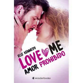 Amor prohibido - LOVE ME